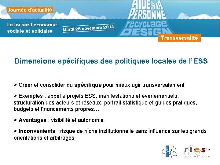 Dimensions spécifiques des politiques locales de l'ESS > Créer et consolider du spécifique pour