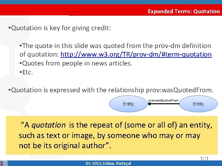 Expanded Terms: Quotation • Quotation is key for giving credit: • The quote in
