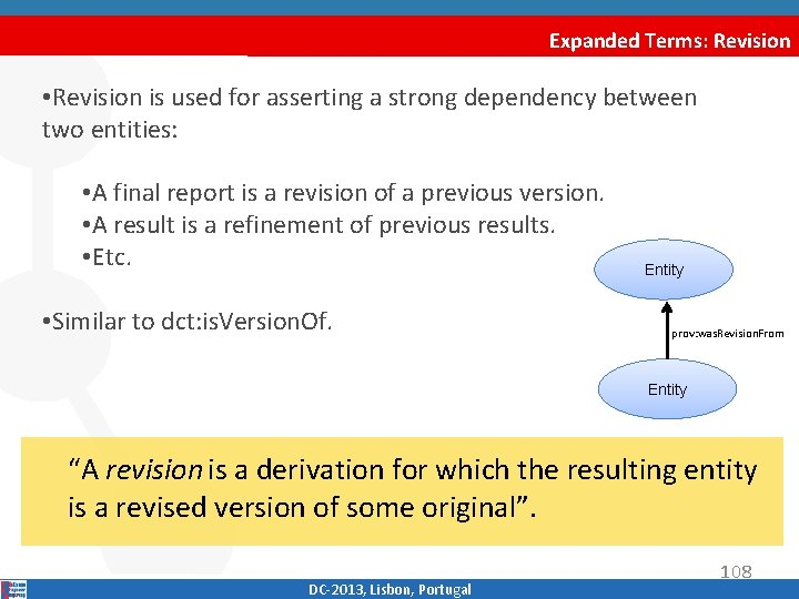 Expanded Terms: Revision • Revision is used for asserting a strong dependency between two