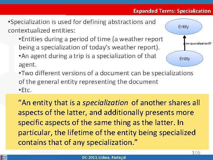 Expanded Terms: Specialization • Specialization is used for defining abstractions and Entity contextualized entities: