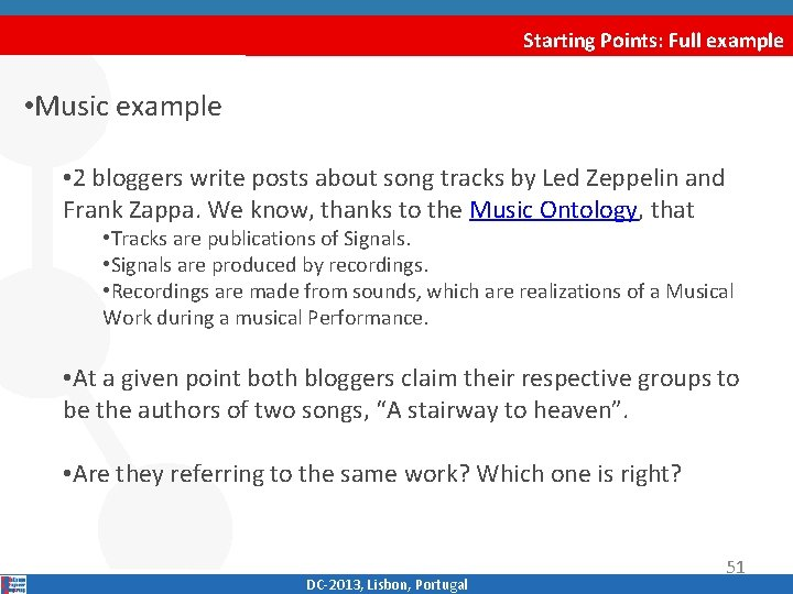 Starting Points: Full example • Music example • 2 bloggers write posts about song