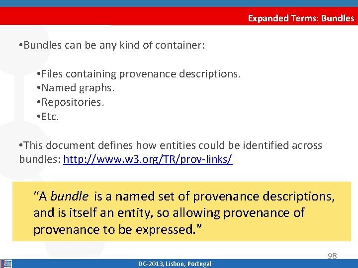 Expanded Terms: Bundles • Bundles can be any kind of container: • Files containing