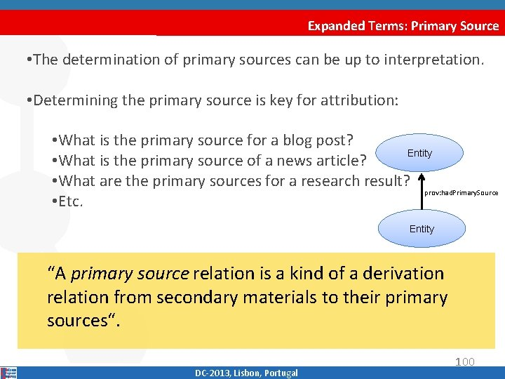 Expanded Terms: Primary Source • The determination of primary sources can be up to