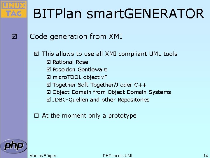 BITPlan smart. GENERATOR þ Code generation from XMI þ This allows to use all