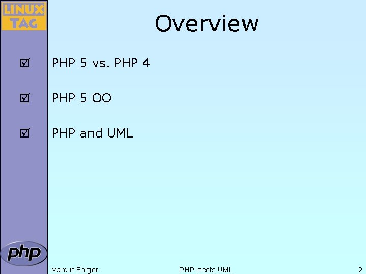 Overview þ PHP 5 vs. PHP 4 þ PHP 5 OO þ PHP and