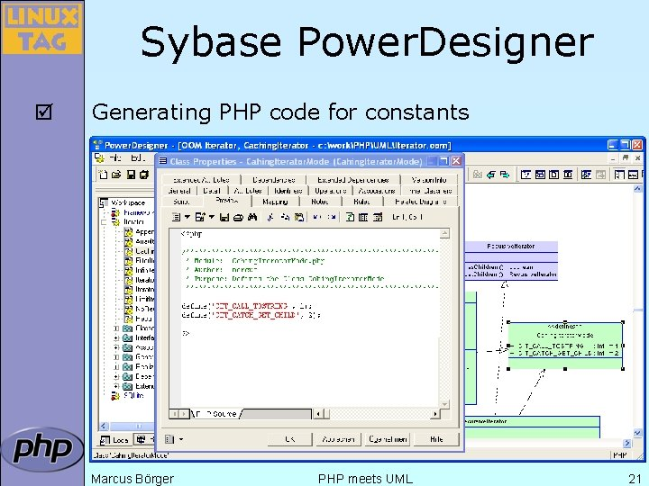 Sybase Power. Designer þ Generating PHP code for constants Marcus Börger PHP meets UML