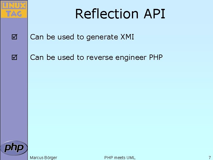 Reflection API þ Can be used to generate XMI þ Can be used to