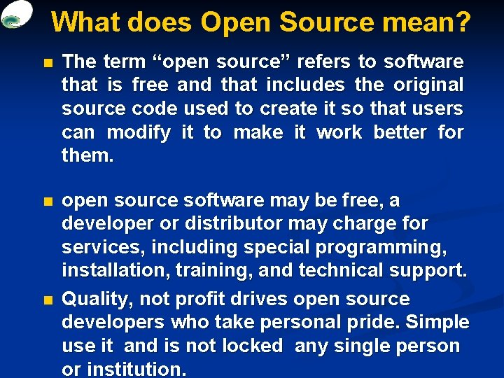 """What does Open Source mean? n The term """"open source"""" refers to software that"""