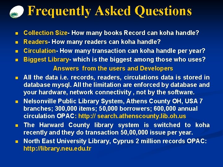 Frequently Asked Questions n n n n Collection Size- How many books Record can