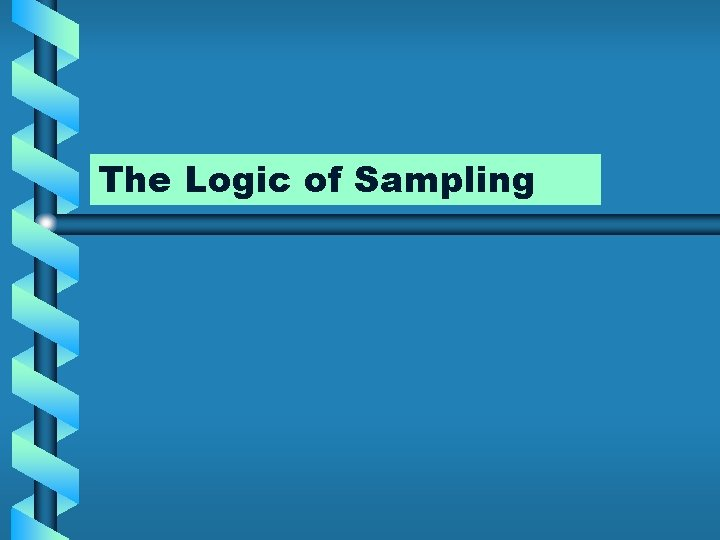 The Logic of Sampling