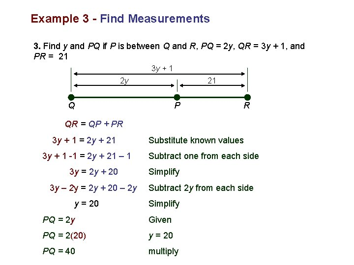 Example 3 - Find Measurements 3. Find y and PQ if P is between