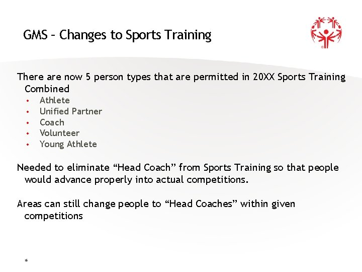 GMS – Changes to Sports Training There are now 5 person types that are