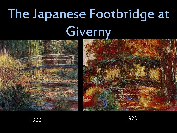 The Japanese Footbridge at Giverny 1900 1923