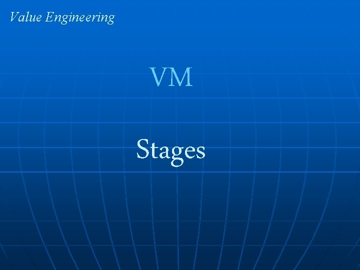 Value Engineering VM Stages