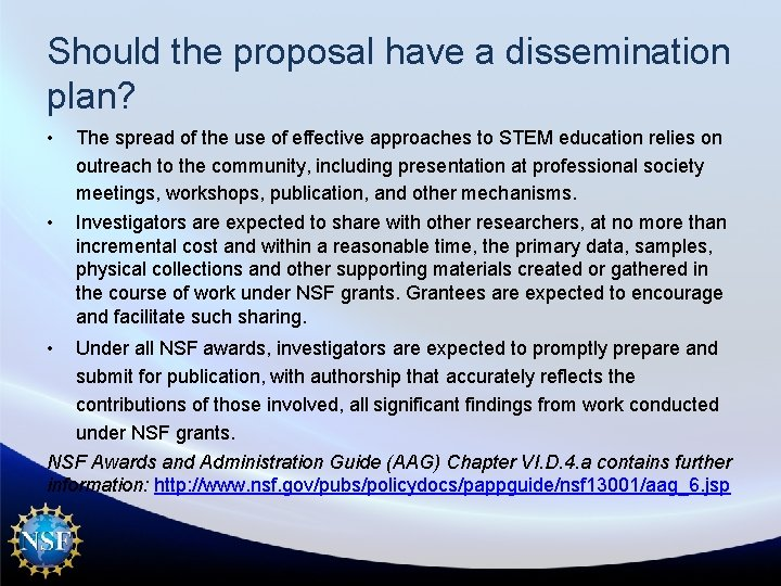 Should the proposal have a dissemination plan? • • • The spread of the