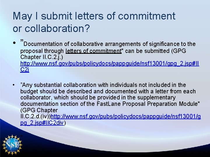 """May I submit letters of commitment or collaboration? • """"Documentation of collaborative arrangements of"""