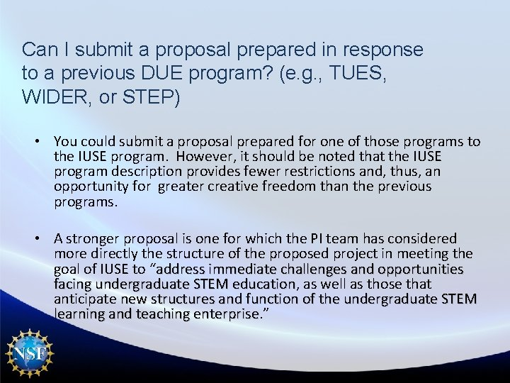 Can I submit a proposal prepared in response to a previous DUE program? (e.