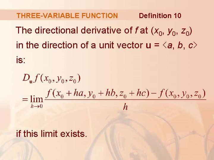 THREE-VARIABLE FUNCTION Definition 10 The directional derivative of f at (x 0, y 0,