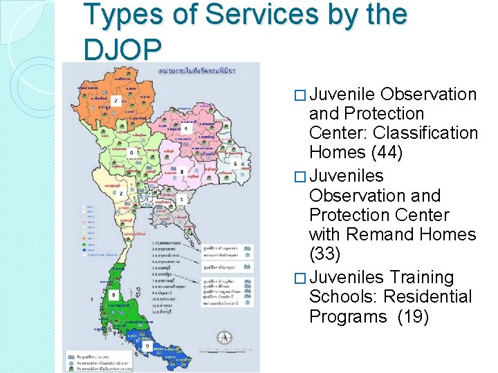 Types of Services by the DJOP � Juvenile Observation and Protection Center: Classification Homes