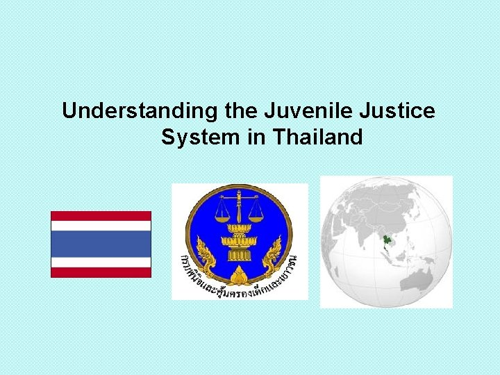 Understanding the Juvenile Justice System in Thailand