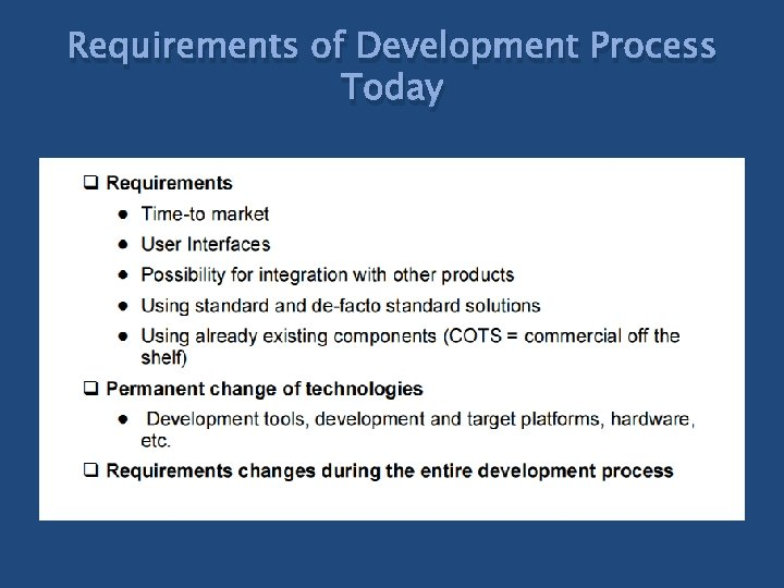 Requirements of Development Process Today