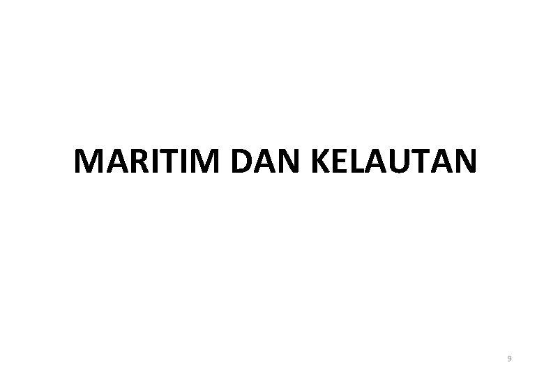 MARITIM DAN KELAUTAN 9