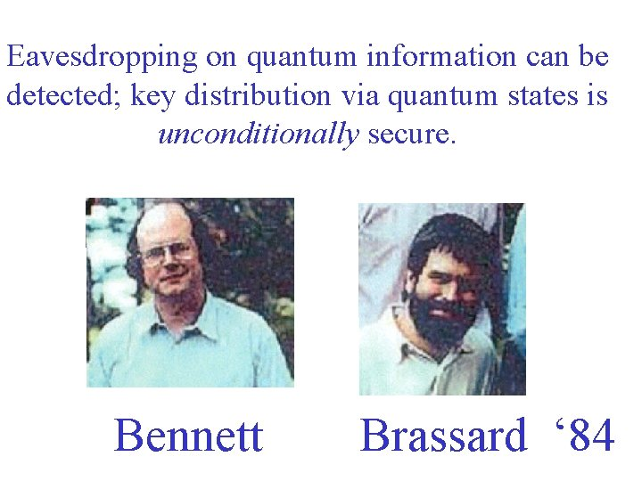 Eavesdropping on quantum information can be detected; key distribution via quantum states is unconditionally