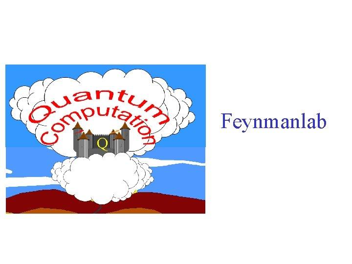 Feynmanlab Q