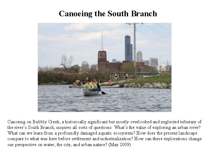 Canoeing the South Branch Canoeing on Bubbly Creek, a historically significant but mostly overlooked