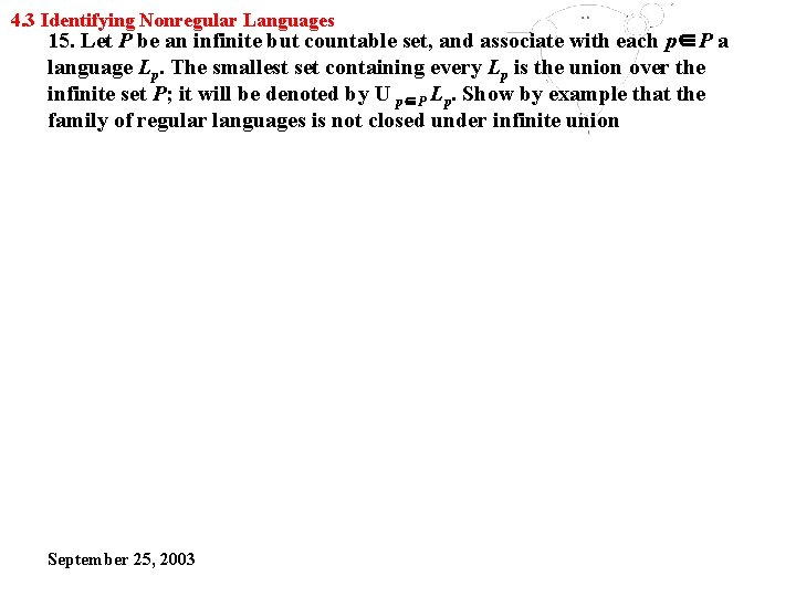 4. 3 Identifying Nonregular Languages 15. Let P be an infinite but countable set,
