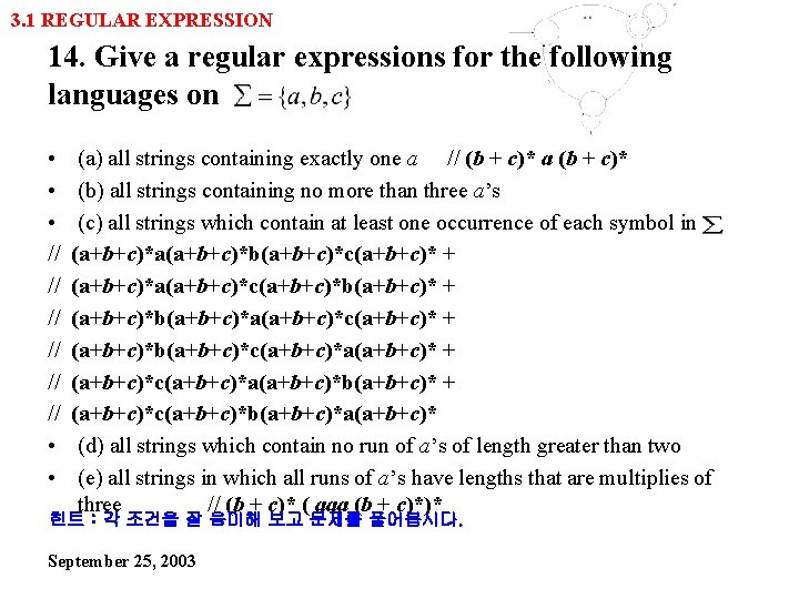 3. 1 REGULAR EXPRESSION 14. Give a regular expressions for the following languages on