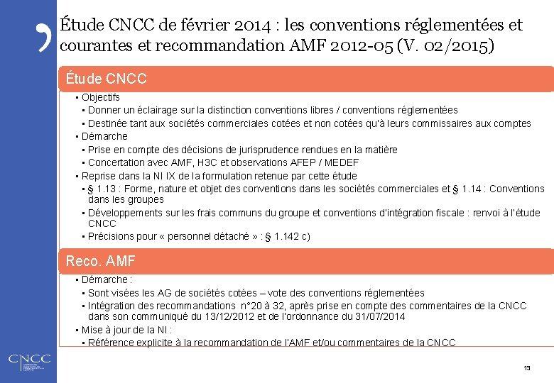 Étude CNCC de février 2014 : les conventions réglementées et courantes et recommandation AMF