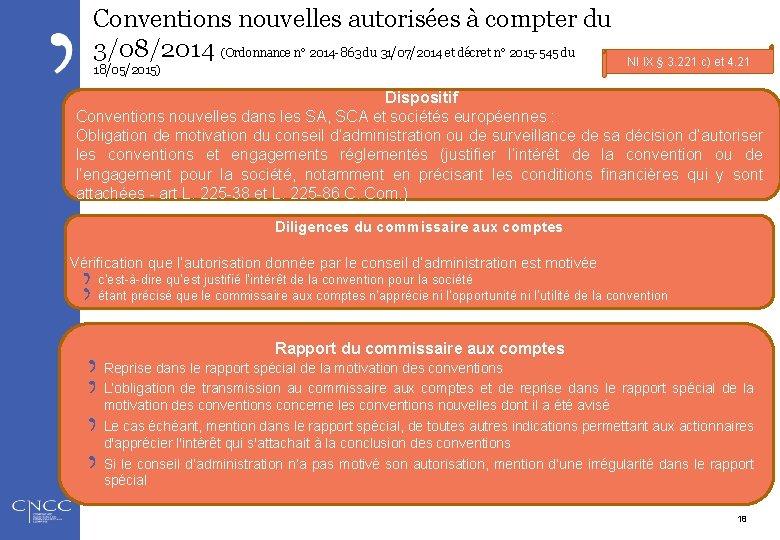 Conventions nouvelles autorisées à compter du 3/08/2014 (Ordonnance n° 2014 -863 du 31/07/2014 et