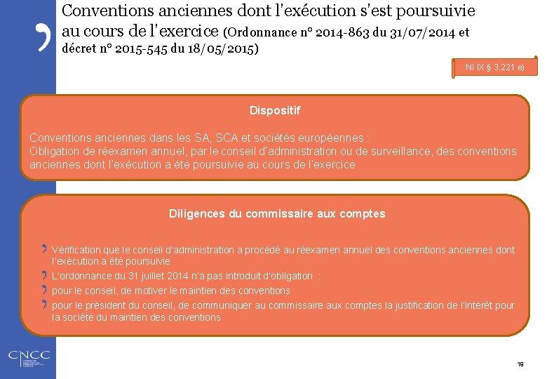Conventions anciennes dont l'exécution s'est poursuivie au cours de l'exercice (Ordonnance n° 2014 -863