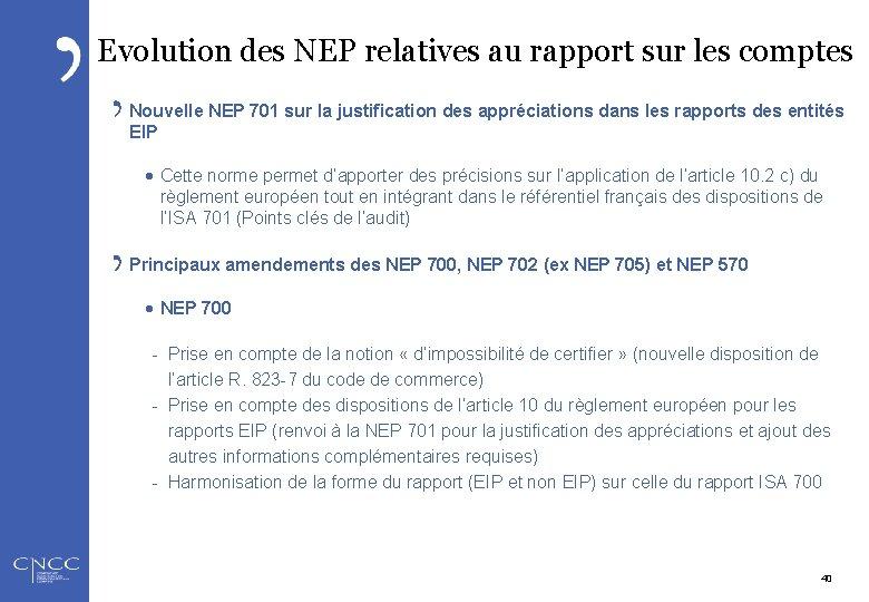 Evolution des NEP relatives au rapport sur les comptes Nouvelle NEP 701 sur la