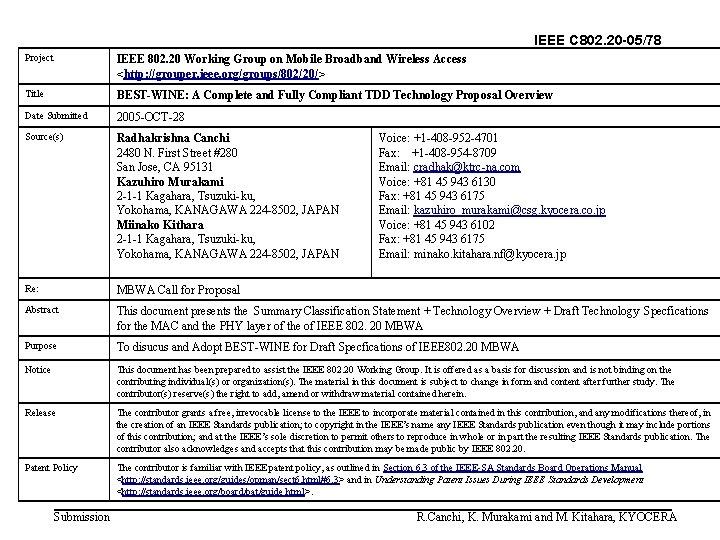 IEEE C 802. 20 -05/78 Project IEEE 802. 20 Working Group on Mobile Broadband