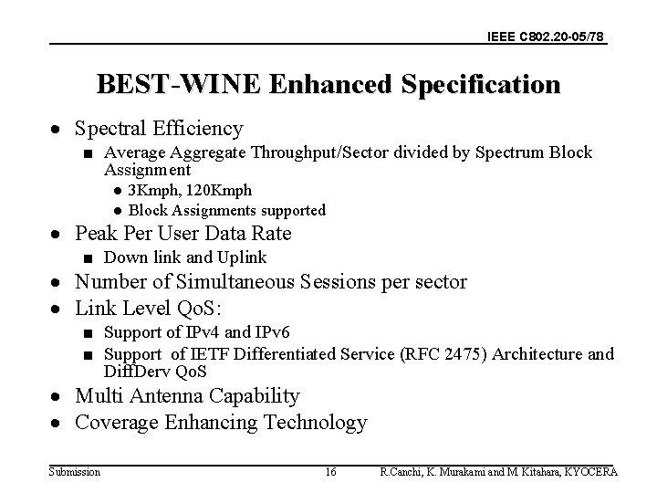 IEEE C 802. 20 -05/78 BEST-WINE Enhanced Specification · Spectral Efficiency ■ Average Aggregate