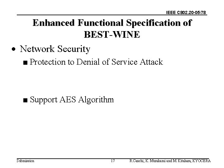 IEEE C 802. 20 -05/78 Enhanced Functional Specification of BEST-WINE · Network Security ■