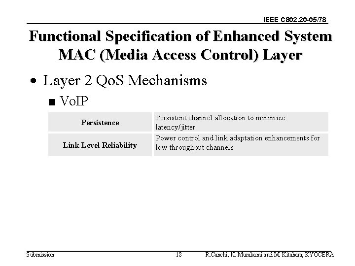IEEE C 802. 20 -05/78 Functional Specification of Enhanced System MAC (Media Access Control)