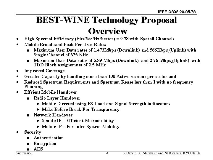 IEEE C 802. 20 -05/78 · · · · BEST-WINE Technology Proposal Overview High