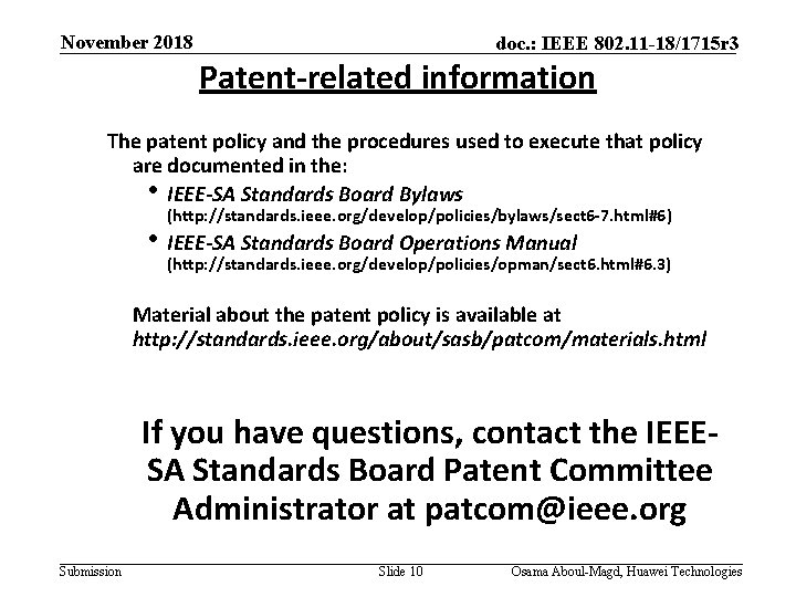 November 2018 doc. : IEEE 802. 11 -18/1715 r 3 Patent-related information The patent