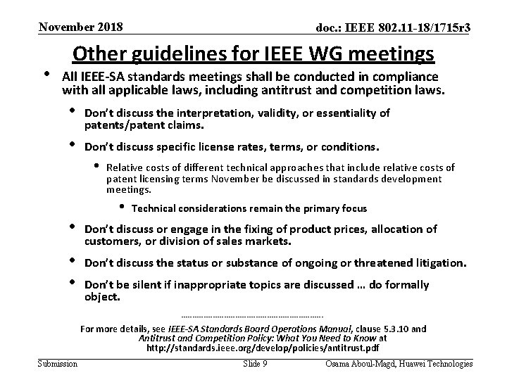 November 2018 • doc. : IEEE 802. 11 -18/1715 r 3 Other guidelines for