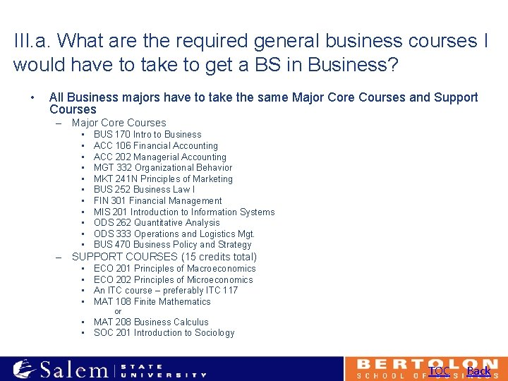III. a. What are the required general business courses I would have to take