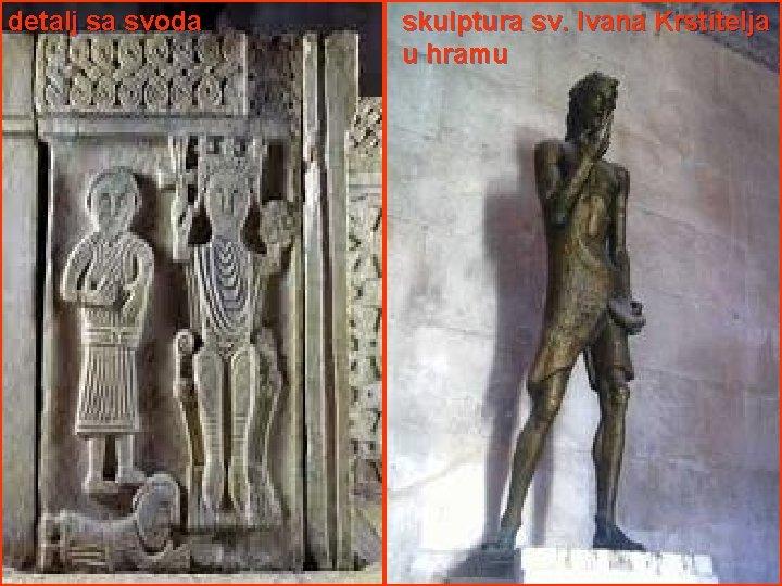 detalj sa svoda skulptura sv. Ivana Krstitelja u hramu