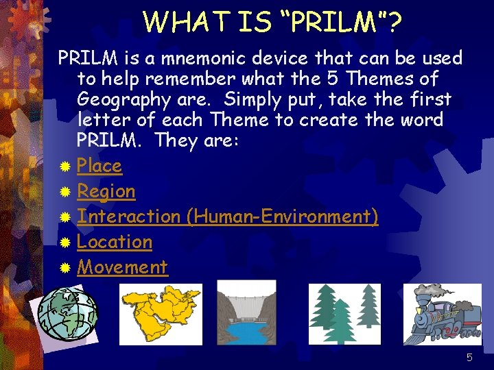 """WHAT IS """"PRILM""""? PRILM is a mnemonic device that can be used to help"""