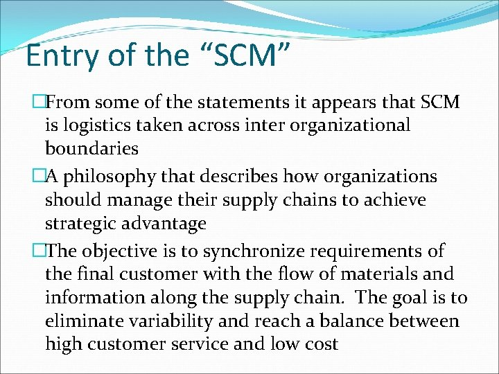 """Entry of the """"SCM"""" �From some of the statements it appears that SCM is"""