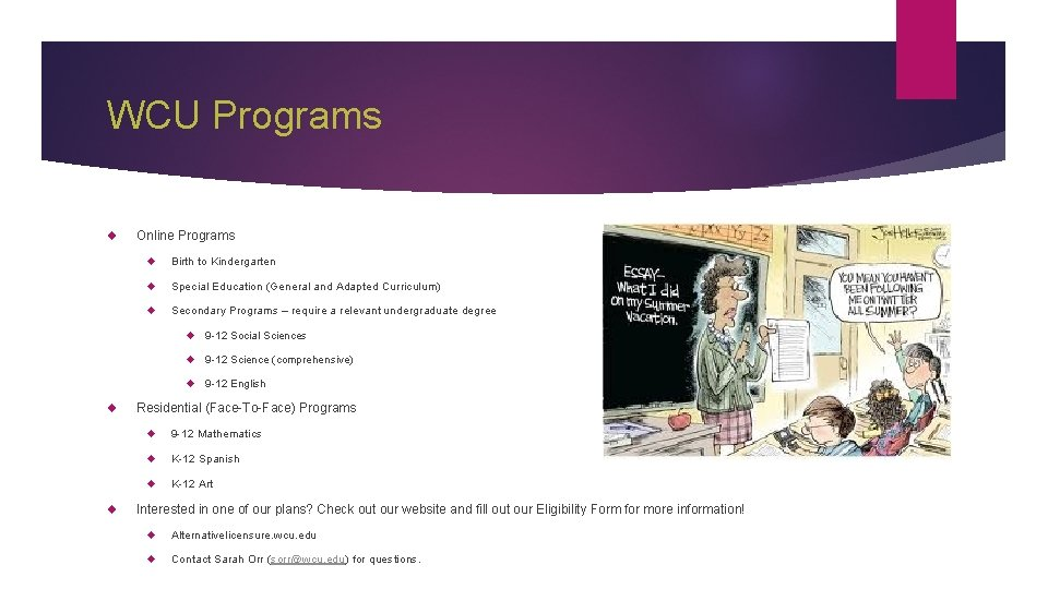 WCU Programs Online Programs Birth to Kindergarten Special Education (General and Adapted Curriculum) Secondary