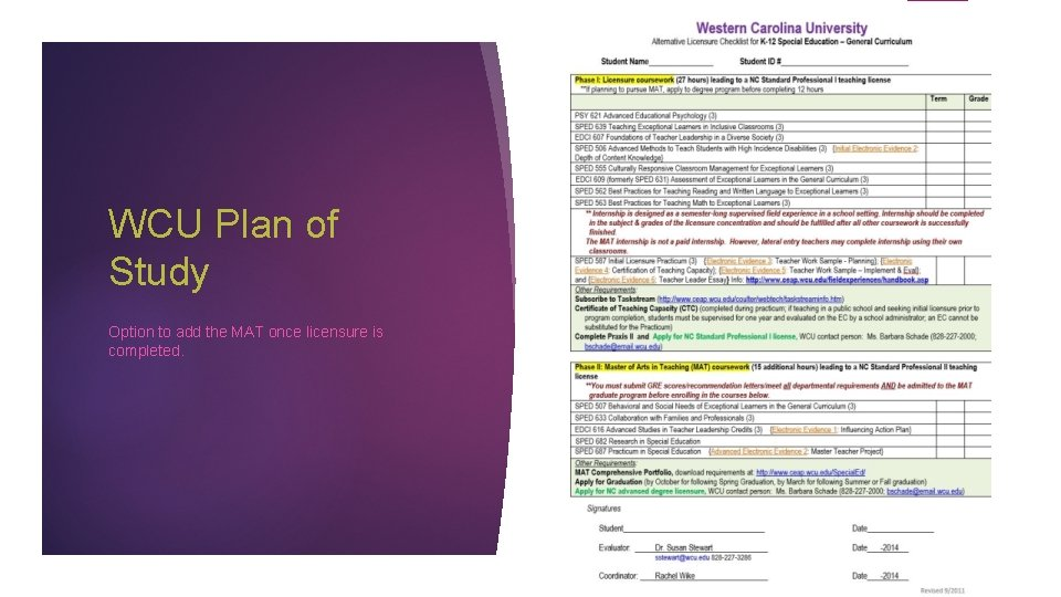 WCU Plan of Study Option to add the MAT once licensure is completed.
