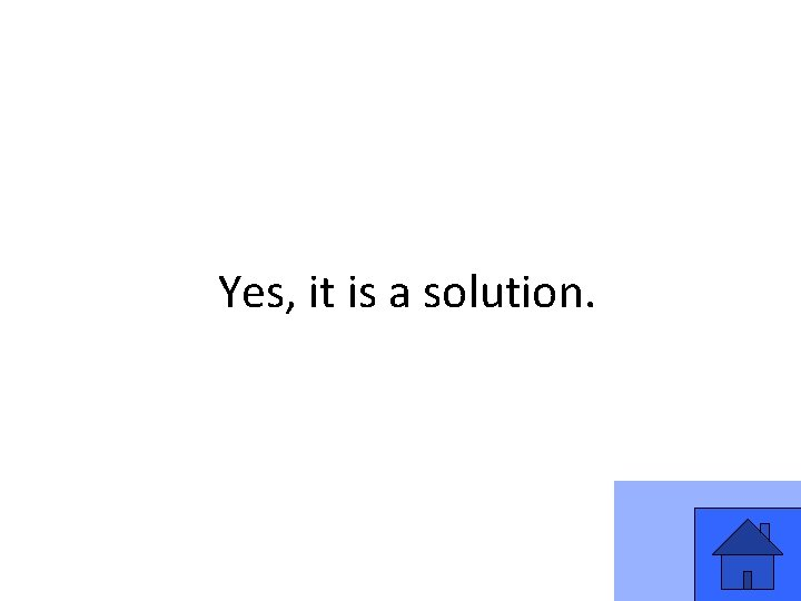 Yes, it is a solution. 51