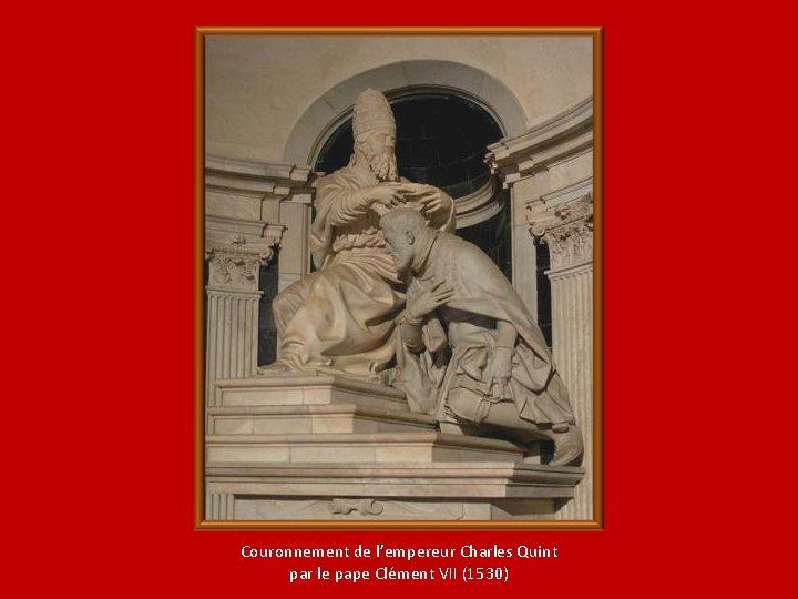 Couronnement de l'empereur Charles Quint par le pape Clément VII (1530)